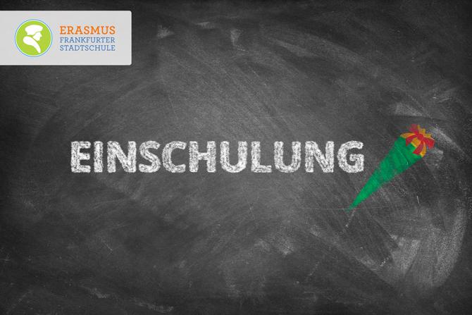 Termin: Einschulung ~ Erasmus Gymnasium Frankfurt ~ Trilinguale weiterführende Privatschule