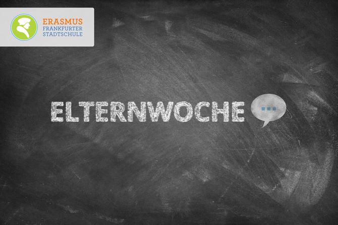 Termin: Elternwoche ~ Erasmus Gymnasium Frankfurt ~ Trilinguale weiterführende Privatschule