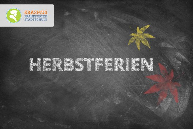 Termin: Herbstferien ~ Erasmus Gymnasium Frankfurt ~ Trilinguale weiterführende Privatschule