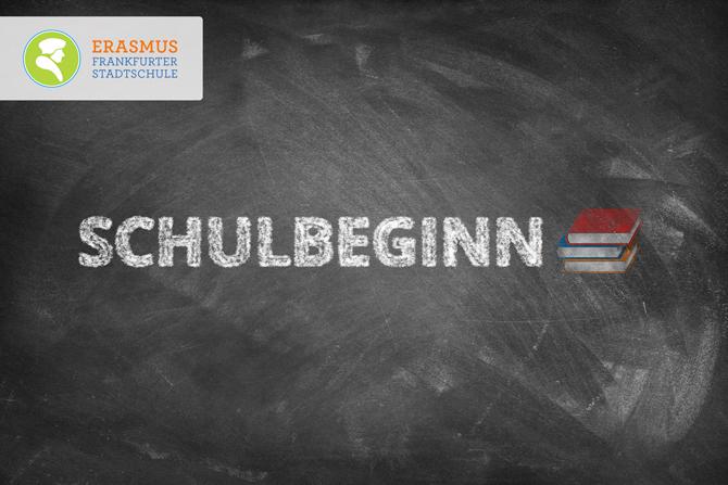Termin: Schulbeginn ~ Erasmus Gymnasium Frankfurt ~ Trilinguale weiterführende Privatschule