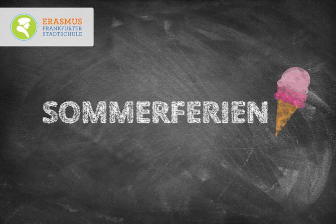 Termin: Sommerferien ~ Erasmus Gymnasium Frankfurt ~ Trilinguale weiterführende Privatschule