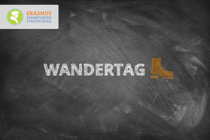 Termin: Wandertag ~ Erasmus Gymnasium Frankfurt ~ Trilinguale weiterführende Privatschule