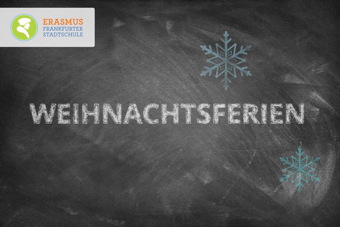 Termin: Weihnachtsferien ~ Erasmus Gymnasium Frankfurt ~ Trilinguale weiterführende Privatschule