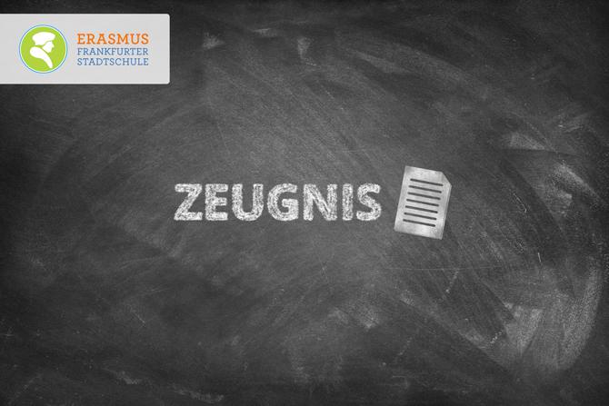 Termin: Zeugnis ~ Erasmus Gymnasium Frankfurt ~ Trilinguale weiterführende Privatschule